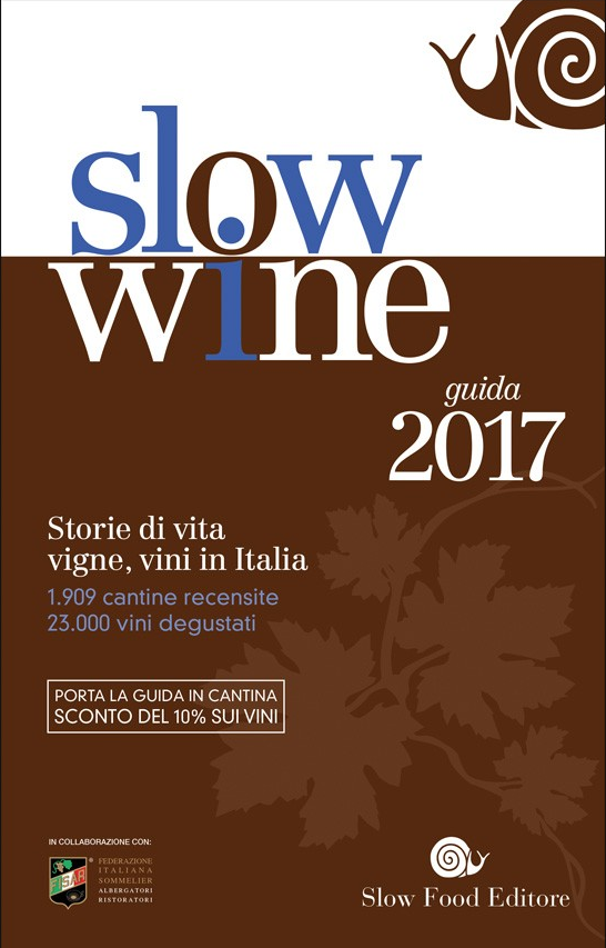 Slow Wine 2017, la guida dei vini di Slow Food