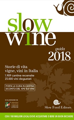 Slow Wine 2018, la guida di Slow Food dedicata al vino italiano