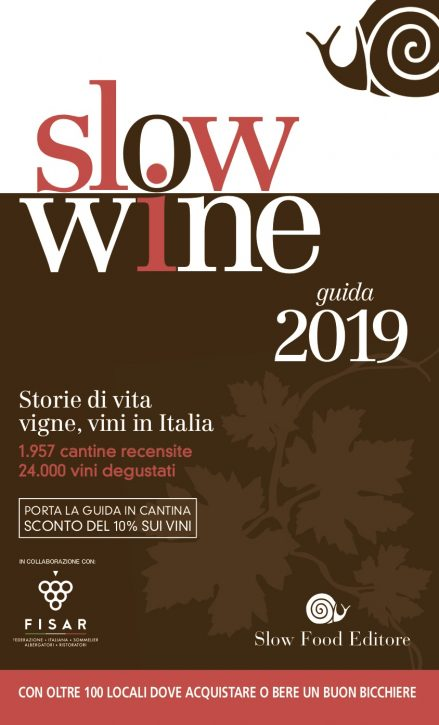 Slow Wine 2019, la guida dei vini di Slow Food