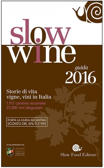 Slow Wine 2016, la guida dei vini di Slow Food